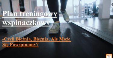 Plan Treningowy wspinaczkowy- SupleNaTak.pl